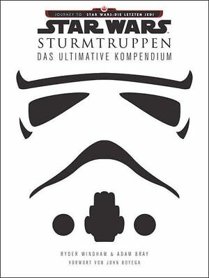 RYDER WINDHAM Star Wars: Sturmtruppen - Das ultimative Kompendium