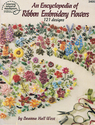 AMERICAN SCHOOL OF NEEDLEWORK An Encyclopedia of Ribbon Embroidery Flowers