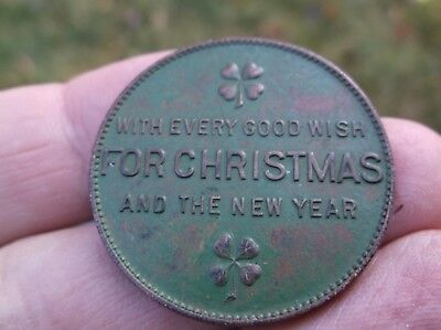 Vintage token medal good luck good wish Christmas New Year peace good will early