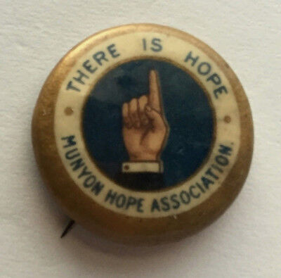 Vintage Munyon Hope Association Paw Paw Pills Quack Medicine Advertis Pinback Vf