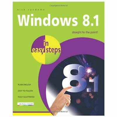 Windows 8.1 In Easy Steps Book By Nick Vandome 2013 Paperback English 240 Pages