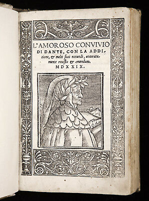 1529 DANTE Convivio ITALIAN Medieval PHILOSOPHY Love SCIENCE Poetry *p-Incunable