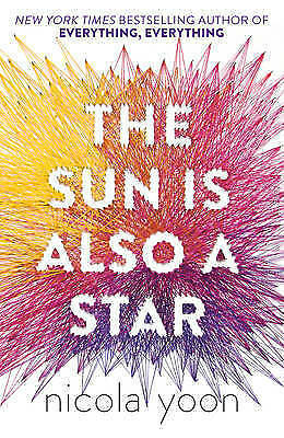 The Sun is Also a Star by Nicola Yoon (Paperback, 2016)
