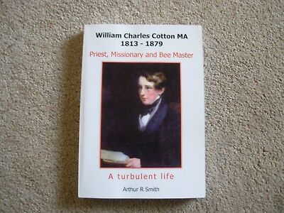 1813-1879 preist missionary and bee master  William Charles Cotton