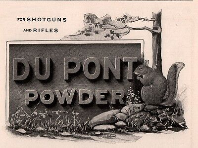 Ad Lot Of 2 1905 A -06 A Ads  Du Pont Wilmington Duck Smokeless Shells Squirrel