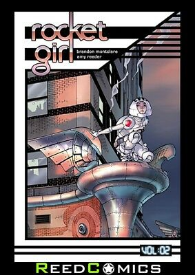 ROCKET GIRL VOLUME 2 ONLY THE GOOD GRAPHIC NOVEL New Paperback Collects #6-10