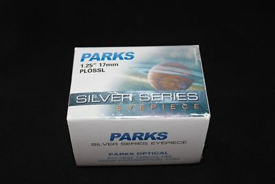 """Purchased New -Parks  Silver Series 17mm Plossl - 1.25"""""""" - New / NOS - 701-14170"""