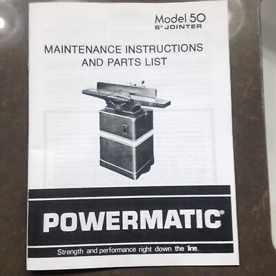 "Powermatic Model 50 6"" Jointer Operating Maintenance Instructions & Parts Manual"