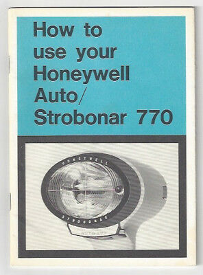 "USER MANUAL - ""How to Use your Honeywell Auto/Strobonar 770"""