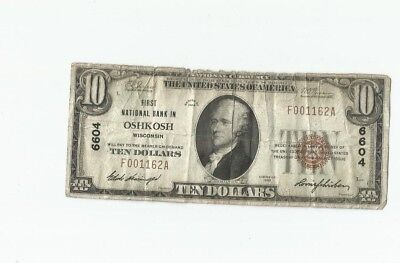 1929 First National Bank of Oshkosh WI $10 Ten Dollar National Note #6604