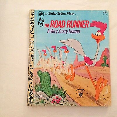 Little Golden Book 1981 The Road Runner A Very Scary Lesson 69¢ 111-25 Beep Lot