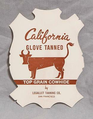 Vintage Legallet Tanning Co. California Glove Tanned Cowhide Tag egm