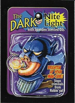 Wacky Packages 2017 50th Anniversary Red Ludlow The Dark Nite LIght # 05 / 25
