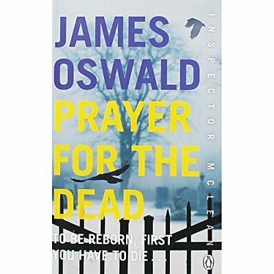 Prayer for the Dead: Inspector McLean 5 By James Oswald. 9781405932950