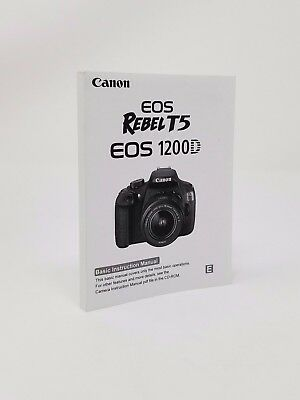 Canon Rebel T5 EOS 1200D Instruction Owners Manual Book NEW