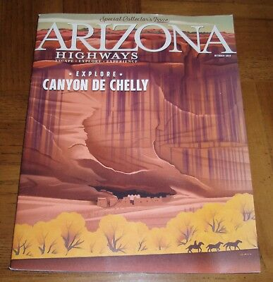 October 2017 Arizona Highways - Special Collector's Issue- Canyon De Chelly