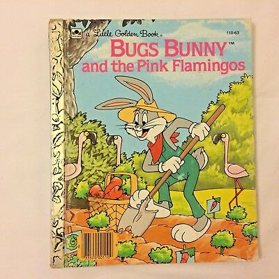 A Little Golden Book Warner Bros Bugs Bunny And Pink Flamingos 110-63 1987 Lot