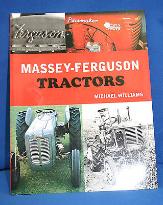 Massey-Ferguson Tractors By Michael Williams 2010 - New - Soft Cover