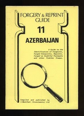 AZERBAIJAN FORGERY & REPRINT GUIDE, 1919-1922 forgeries, Barefoot