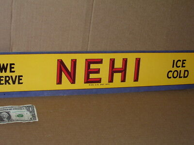 NEHI -- Soft Drinks -- WE SERVE- ICE COLD -- Long Sign - SCREEN DOOR Push Plate