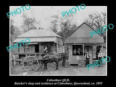 Old Large Historic Photo Of Caboolture Qld, View Of The Old Butchers Shop 1895