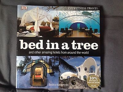Bed in a Tree and Other Amazing Hotels from Around the World Book