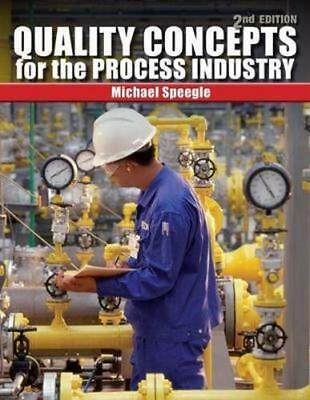 NEW Quality Concepts for the Process Industry By Michael Speegle Paperback