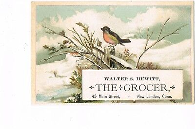 VICTORIAN ADVERTISING / TRADE Card   WALTER S. HEWITT, GROCER  -  NEW LONDON, CT