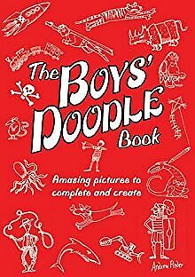 The Boys' Doodle Book: Amazing Pictures to Complete and Create .. NEW