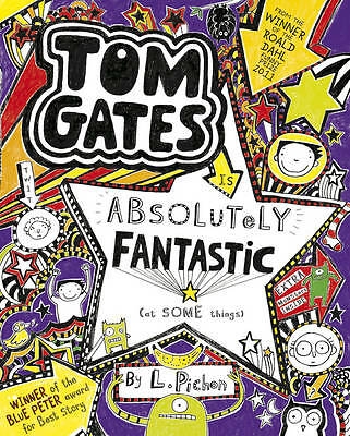 Tom Gates is Absolutely Fantastic (at some things) by Liz Pichon (Paperback)