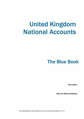 United Kingdom National Accounts: The Blue Book by Office for National Statistic