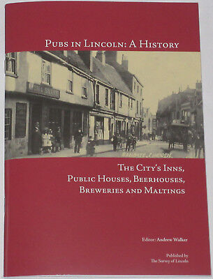 LINCOLN PUBS HISTORY Inns Taverns Public Houses Local Beerhouses Breweries