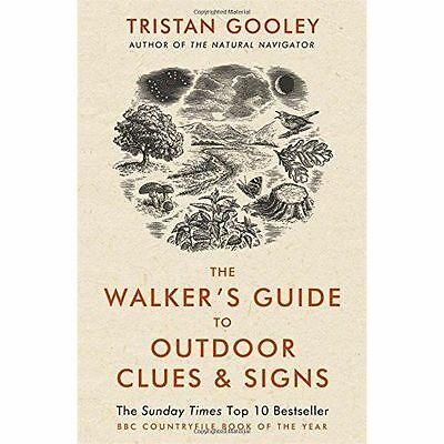 The Walker's Guide to Outdoor Clues and Signs by Gooley, Tristan