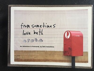 From Sometimes Love Beth - An Adventure in Postcards by Beth Sometimes 2009