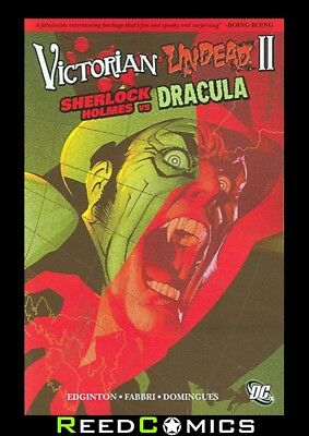 VICTORIAN UNDEAD II SHERLOCK HOLMES VS DRACULA GRAPHIC NOVEL Collects #1-6