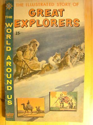 The World Around Us Comic Book No 23 1960 Illustrated Story Of Great Explorers