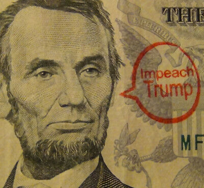 Impeach Trump imprinted US Dollar bill - Buy it or make your own with our stamp