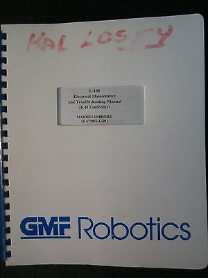 FANUC Robot L-100 Electrical Maintenance & Troubleshooting Manual R-H L 100