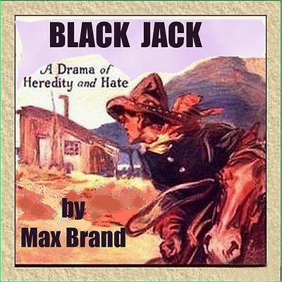 Black Jack, Western Audiobook by Max Brand on 7 CD's