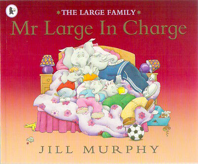 MR LARGE IN CHARGE Jill Murphy Brand New! paperback 2005 Child class collectable