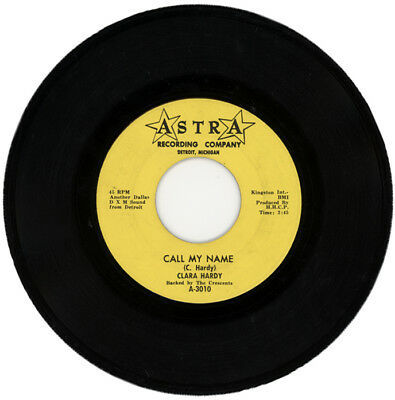 "CLARA HARDY  ""CALL MY NAME c/w GET OFF THE PHONE"" NORTHERN SOUL"