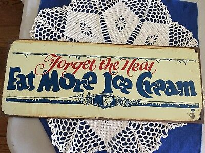 "Vintage Metal Sign ""Forget The Heat, Eat More Ice Cream"""