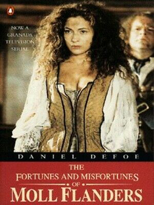 The fortunes and misfortunes of Moll Flanders by Daniel Defoe (Paperback)