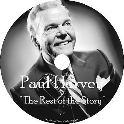 Paul Harvey The Rest of the Story Old Time Radio Shows 725+ Episodes on 1 MP3 CD