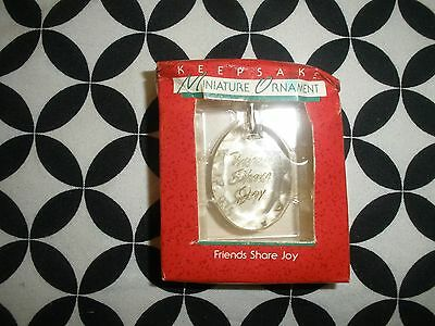 "1988 Hallmark Keepsake Miniature Ornament~Acrylic ""friends Share The Joy"" ~T2788"