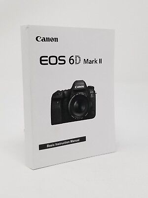 CANON EOS 6D MARK II Instruction Owners Manual Book NEW