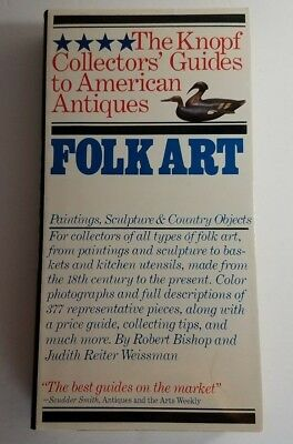 Knopf Collectors' Guides To Folk Art (Paintings, Sculpture, & Country) 1st Ed.