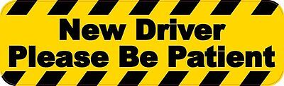 10in x 3in New Driver Please Be Patient Bumper Sticker Vinyl Vehicle Decals
