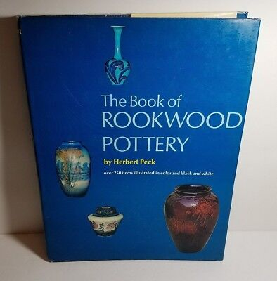 The Book of Rookwood Pottery by Herbert Peck (Over 250 Illustrations)