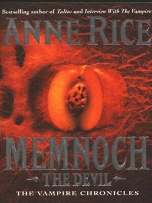 The vampire chronicles: Memnoch, the Devil by Anne Rice (Paperback)